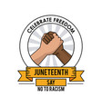 juneteenth day celebrate freedom handshake no to vector image vector image