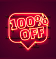 message neon 100 off text banner night sign vector image vector image
