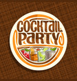 logo for cocktail party vector image vector image
