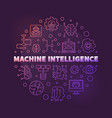 machine intelligence colored line circular vector image vector image