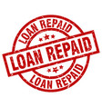 loan repaid round red grunge stamp vector image