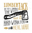 lumberjack vintage label with axe and trees hand vector image