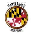 maryland proud flag button vector image vector image