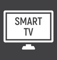 smart tv solid icon household and appliance vector image vector image