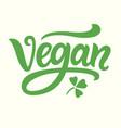 vegan green hand written lettering vector image vector image