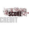 your credit score breakdown text background word vector image vector image