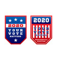your vote matters 2020 for united states vector image