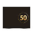 50 years anniversary card vector image