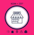 shop icon symbol vector image