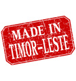 made in Timor-Leste red square grunge stamp vector image vector image