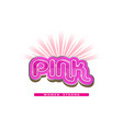 pink word - women strong - logo vector image vector image
