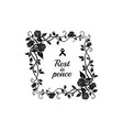 deceased memory inscription rip and floral frame vector image vector image