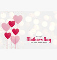 happy mothers day background with heart balloons vector image