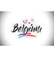 belgium welcome to word text with love hearts and vector image