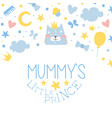mummy little prince card templates set baboy vector image vector image