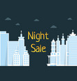 night sale with flat style city vector image