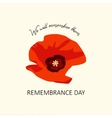 The poppy flower Remembrance Day Lest we forget vector image