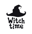 witch time halloween theme handdrawn lettering vector image vector image