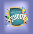 back to school concept with school supplies vector image vector image