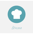 Big chef hat in the circle Menu icon Flat design vector image