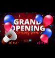 grand opening event invitation banner or poster vector image