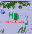 christmas tree branch with toys with merry vector image vector image