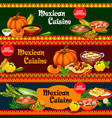 mexican cuisine dishes with ingredient banner vector image vector image