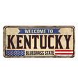 welcome to kentucky vintage rusty metal sign vector image vector image