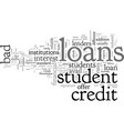 bad credit signature student loans vector image vector image