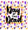 day dead lettering concept vector image vector image