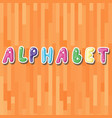 the word alphabet on the cute stikers vector image vector image