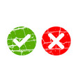 tick and cross grunge signs vector image vector image