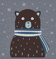 cute bear in winter scarf on a warm winter day vector image