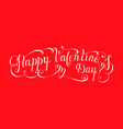 lettering design for valentines day vector image vector image