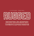 rugged display typeface font uppercase vector image vector image
