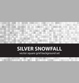 square pattern set silver snowfall seamless vector image vector image