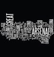 arsenal put up a good fight text background word vector image vector image