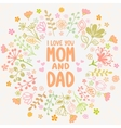 card mom and dad vector image
