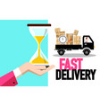 fast delivery symbol with truck and hourglass in vector image