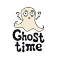 ghost time halloween theme handdrawn lettering vector image