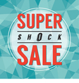 Modern Design Super Shock Sale vector image vector image