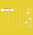 yellow background style card for childrens day vector image vector image