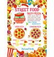 street food burgers pizza menu poster vector image vector image