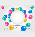 colorful balloons for happy birthday celebration vector image