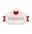 Friendship Day paper Banner with Text and Heart vector image vector image