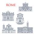 rome famous buildings architecture landmarks vector image