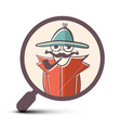 detective in magnifying glass icon vector image