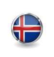 flag of iceland button with metal frame and vector image