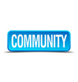 community blue 3d realistic square isolated button vector image