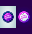 extra bonus medal limited time offer vector image vector image